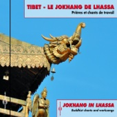 Tibet - Le Jokhang de Lhassa (Tibetan Music, Prayers & Songs)