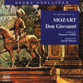 Mozart: Opera Explained - Don Giovanni