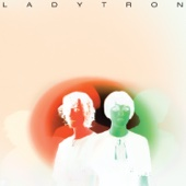 Destroy Everything You Touch (Hot Chip Remix) - Ladytron