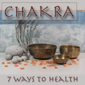 Chakra (7 Ways to Health)