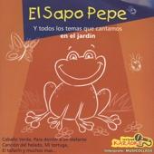 Las Canciones del Jardín / el Sapo Pepe