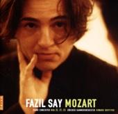 Fazil Say Mozart (Piano Concertos N° 12, 21 & 23)