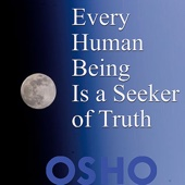 Every Human Being Is a Seeker of Truth - EP