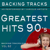 Greatest Hits 90's vol 62 (Backing Tracks Minus Vocals)