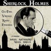 Sherlock Holmes - Vintage Radio Classics starring Basil Rathbone, Nigel Bruce
