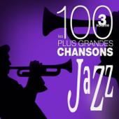 Les 100 plus grandes chansons de jazz, vol. 3