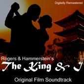 The King & I (Original Film Soundtrack) [Remastered]