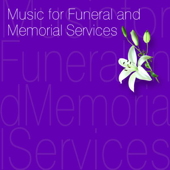 Music for Funeral and Memorial Services