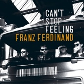 Franz Ferdinand - Can't Stop Feeling (Emperor Machine Remix) [Emperor Machine Remix] artwork