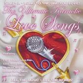 Ultimate Karaoke Love Songs (Professional Backing Track Version)