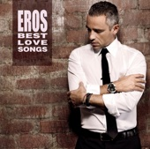 Eros Ramazzotti - Eros Best Love Songs (Special Edition) Grafik