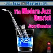 Jazz Classics - The Modern Jazz Quartet