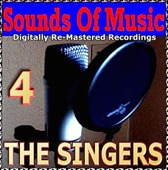 Sounds Of Music pres. The Singers (4 Digitally Re-Mastered Recordings)