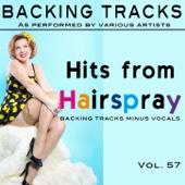 Hits From Hairspray (Backing Tracks)