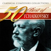 Classical Composers Collections: 50 Best of Tchaikovsky
