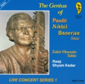 The Genius of Pandit Nikhil Banerjee: Live Concert Series 1