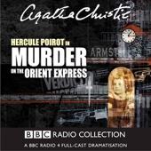 Agatha Christie - Murder on the Orient Express (Dramatised)  artwork