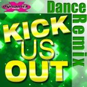 Kick Us Out (Workout Mix)