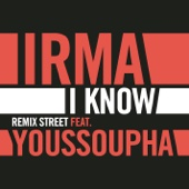 I Know (Remix Street) [feat. Youssoupha]