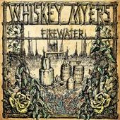 Whiskey Myers - Firewater  artwork