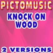 Knock on Wood (Karaoke Version With Background Vocals) [Originally Performed By Rachel Stevens]