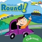 Wheels Go Round!