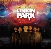 LINKIN PARK - Leave Out All the Rest Grafik