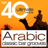 Top 40 Arabic Classic Bar Grooves