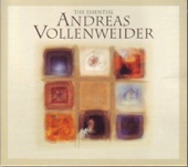 The Essential of Andreas Vollenweider