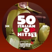 50 Italian Pop Hits, Vol. 1 (Selected by Believe)