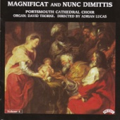 Magnificat In D Major - Portsmouth Cathedral Choir, Adrian Lucas & David Thorne