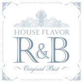 House Flavor R&B Original Best