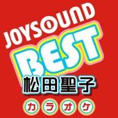 カラオケ JOYSOUND BEST 松田聖子 (Originally Performed By 松田聖子)