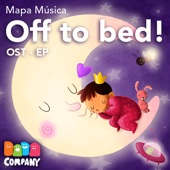 Off to Bed! (Lullaby, Nana)