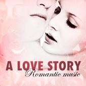 A Love Story - Romantic Music