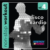 Disco Cardio Workout Music 4 (132-134BPM Music for Walking, Cardio and Other Workouts) [Non-Stop Mix]