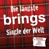 Die längste Brings Single der Welt - Single