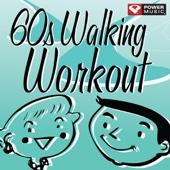 60s Walking Workout (60 Minute Non-Stop Workout Mix [122-128 BPM])