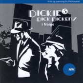 Dickie Dick Dickens I Norge