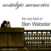 The Very Best of Ben Webster (Nostalgic Memories Volume 91)