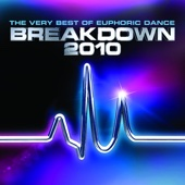The Very Best of Euphoric Dance Breakdown 2010