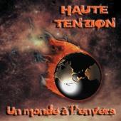 Je changerai - Haute Tenzion