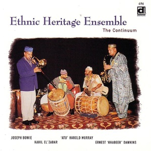 Ethnic Heritage Ensemble - The Continuum