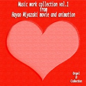Music Work Collection, Vol.1 - From Hayao Miyazaki Movie and Animation