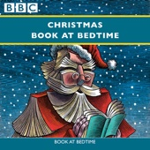Hans Christian Andersen, Charles Dickens & Laurie Lee - Christmas Book at Bedtime: Complete Series  artwork