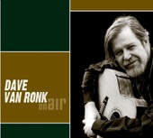 Dave Van Ronk - On Air