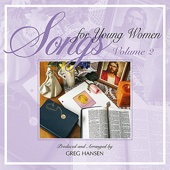 Songs for Young Women, Vol. 2