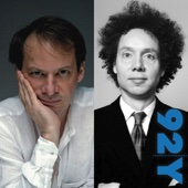 Adam Gopnik and Malcolm Gladwell: Surveying Mankind from China to Peru - Adam Gopnik, Malcolm Gladwell