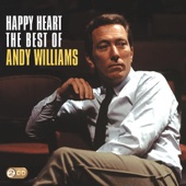 Happy Heart The Best of Andy Williams Andy Williams Ustaw na czasoumilacz