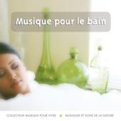 Musique Pour Vivre (Musique Pour Le Bain)
